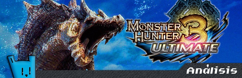 Monster Hunter 3 Ultimate 3DS análisis