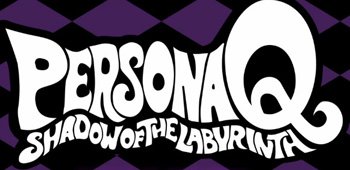 ersona Q Shadow of the Labyrinth
