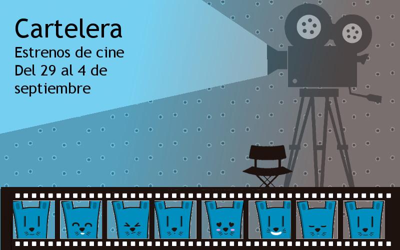 cartelera de estrenos de cine 29-4