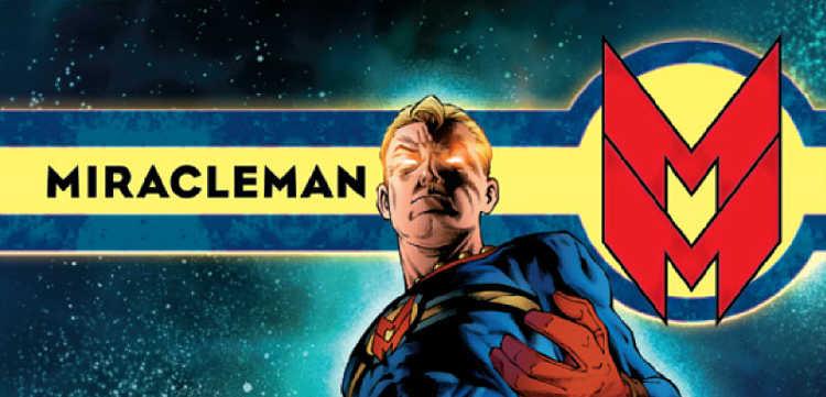 Miracleman, uno de los mejores cómics de Alan Moore