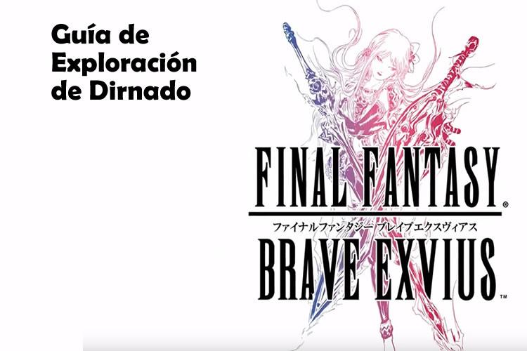 final-fantasy-brave-exvius-guia-exploracion-dirnado