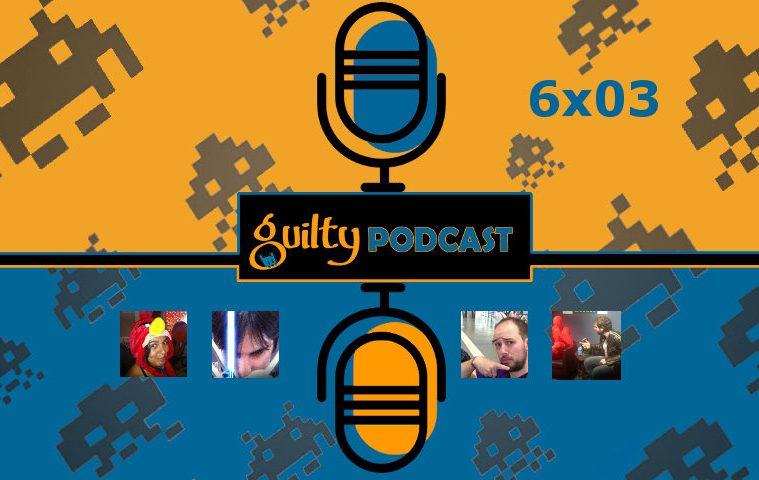 podcast guiltybit actualidad videojuegos 603
