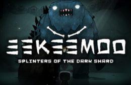 Eekeemoo - Splinters of the Dark Shard análisis PC