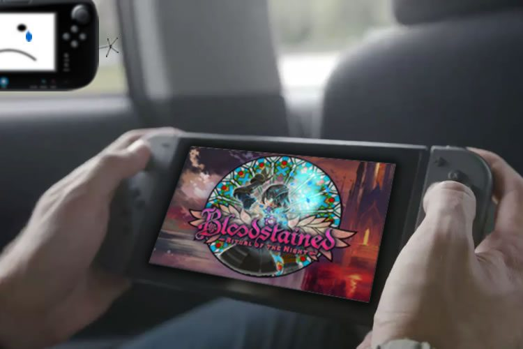 bloodstained cancela la versión de wii u.y confirma la de switch