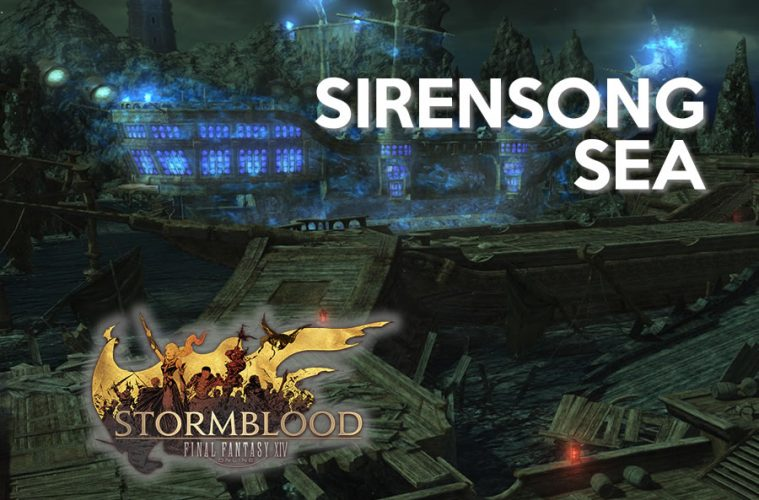 GUIA DE FINAL FANTASY XIV STORMBLOOD SIRENSONG SEA web