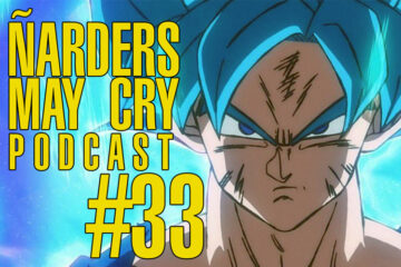 Podcast Ñarders May Cry 33, Dreamcast Mini, PlayStation Classic y Dragon Ball Super Broly
