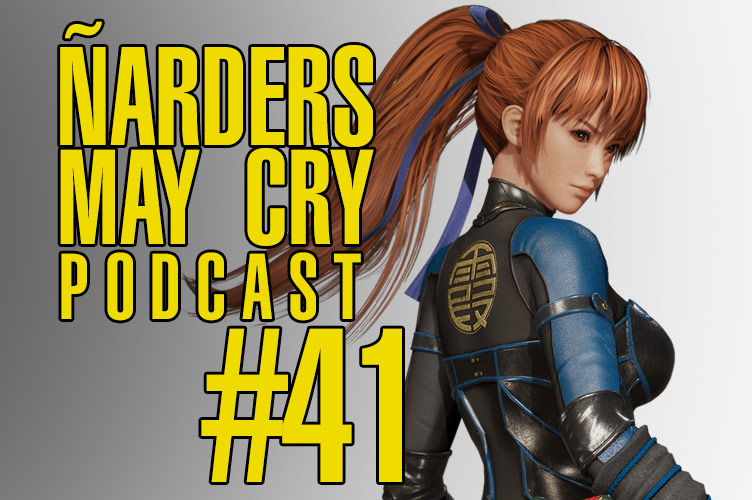 Podcast Ñarders May Cry 41