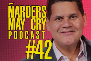 Podcast Ñarders May Cry 42 - ¡Adiós Reggie! Impresiones Dead or Alive 6, Anthem, DMC5 y Sekiro