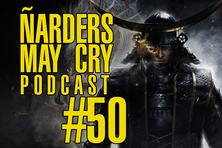 Podcast Ñarders May Cry 50