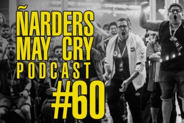 Ñarders May Cry 60 Podcast - EVO 2019, Shanks TOP 8, Janemba y Kojima con su crunch