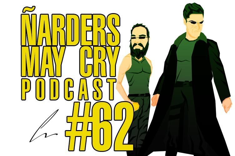 Ñarders May Cry 62 Podcast Matrix 4 y Gamescom 2019 - Opinión Death Stranding