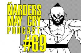Podcast Ñarders May Cry 69