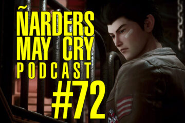 Ñarders May Cry 72 PODCAST - Análisis de Shenmue 3