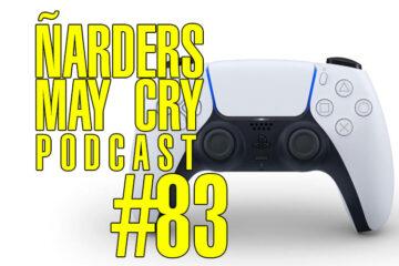 Podcast Ñarders May Cry 83 - Opinión Dual Sense, el mando de PS5