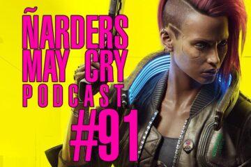 Podcast Ñarders May Cry 91 - Acoso en las redes y EVO 2020 cancelado