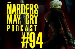Podcast Ñarders May Cry 94 - ANALisis de EA Sports UFC 4 y Blasphemous
