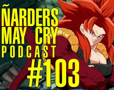 Podcast Ñarders May Cry 103 - Análisis con nota ¿SÍ o NO
